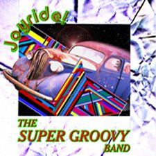 The Super Groovy Band - Joyride!