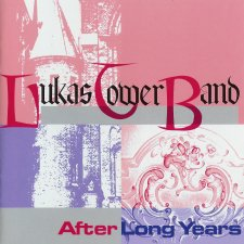 Lukas Tower Band - After Long Years