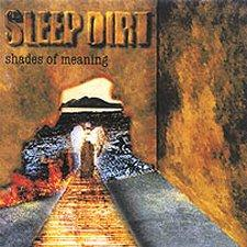 Sleep Dirt - Shades of Meaning