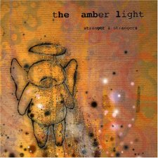 The Amber Light - Strange And Strangers