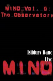 Isildur's Bane – Mind Vol 5 ~ The Observatory