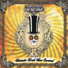 King Bathmat - Fantastic Freak Show Carnival