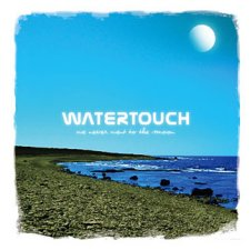 Watertouch - We Never Went To The Moon