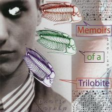 George Korein – Memoirs of a Trilobite