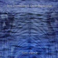 Troy Donockley & Dave Bainbridge - From Silence
