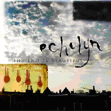Echolyn - The End Is Beautiful