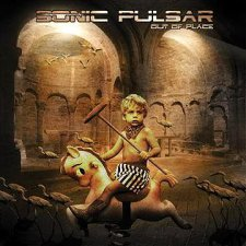 Sonic Pulsar - Out Of Place