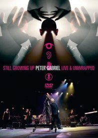 Peter Gabriel - Still Growing Up Live & Unwrapped DVD