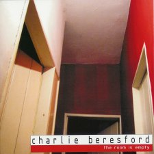 Charlie Beresford - The Room Is Empty