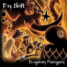 Day Shift - Imaginary Menagerie
