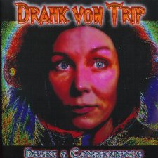 Drahk Von Trip - Heart And Consequence