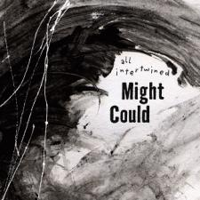 Might Could - All Intertwined