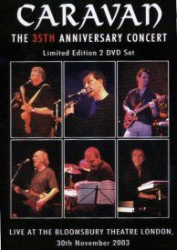 Caravan - The 35th Anniversary Concert [DVD]