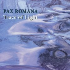 Pax Romana - Trace Of Light