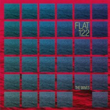 Flat 122 - The Waves