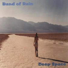 Band Of Rain - Deep Space