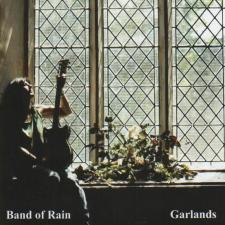 Band Of Rain - Garlands