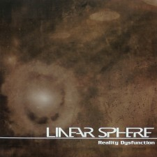 Linear Sphere – Reality Dysfunction