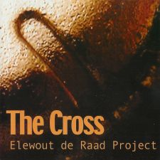 Elewout De Raad Project - The Cross