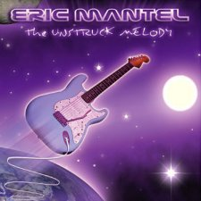 Eric Mantel - The Unstruck Melody