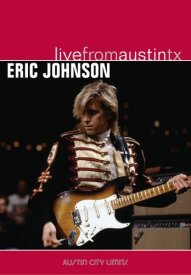 Eric Johnson - Live From Austin TX [DVD]