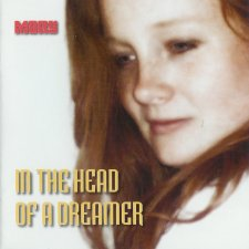 Mary – In The Head Of A Dreamer