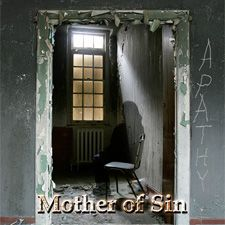 Mother Of Sin - Apathy