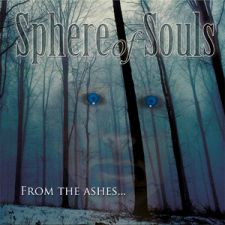 Sphere Of Souls - From The Ashes ...