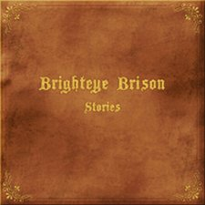 Brighteye Brison - Stories