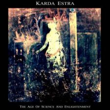 Karda Estra – The Age Of Science And Enlightenment