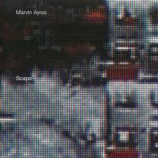 Marvin Ayres - Scape