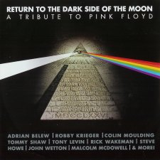 A Tribute To Pink Floyd – Return To The Dark Side Of The Moon