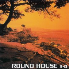 Round House – 3-D