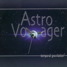 Astrovoyager – Temporal Gravitation