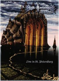 Erik Norlander And Friends - Live In St Petersburg DVD