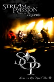 Stream Of Passion featuring Ayreon - Live In The Real World DVD