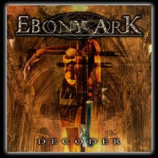 Ebony Ark – Decoder