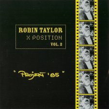 Robin Taylor - X Position Vol.2