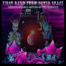 First Band From Outer Space - Impressionable Sounds Of The Subsonic