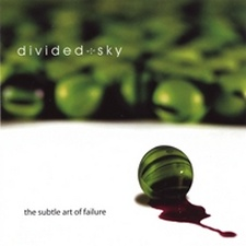 Divided Sky - The Subtle Art Of Failure