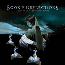 Book Of Reflections – Chapter II: Unfold The Future