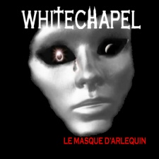 Whitechapel – Le Masque D'Arlequin
