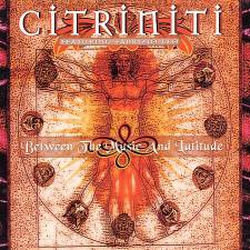 Citriniti - Between The Music And Latitude
