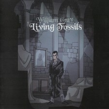 William Gray - Living Fossils