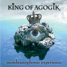 King Of Agogik - Membranophonic Experience