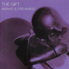 The Gift - Awake & Dreaming