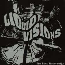 Liquid Visions - The Lost Recordings