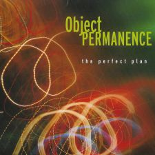Object Permanence - The Perfect Plan
