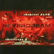 Neverdream - Chemical Faith