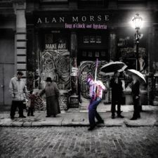 Alan Morse - Four O'clock & Hysteria